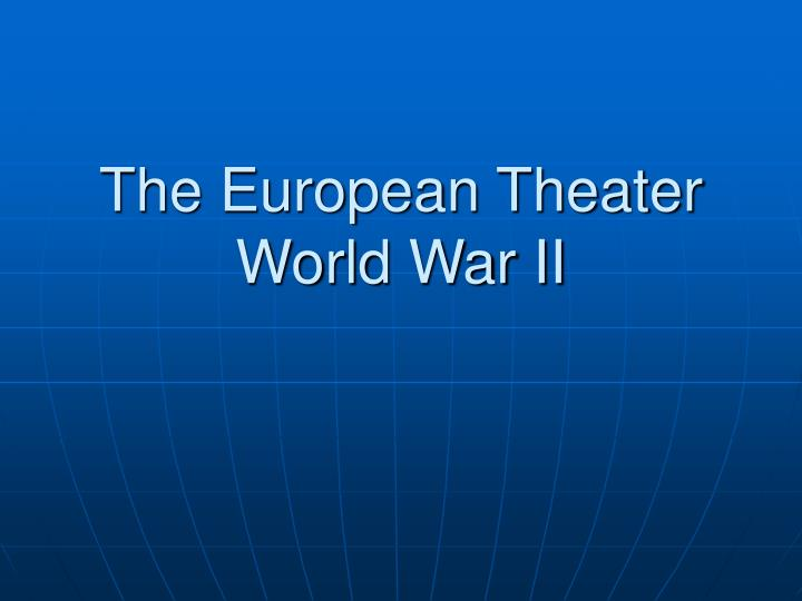 The european theater world war ii