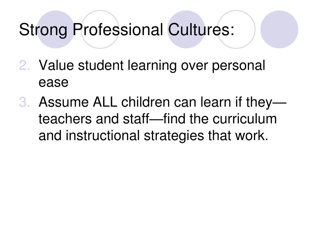 Strong Professional Cultures: