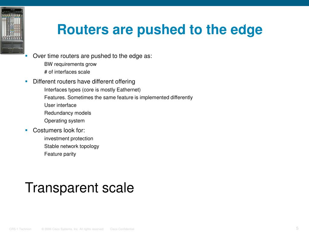 Routers are pushed to the edge