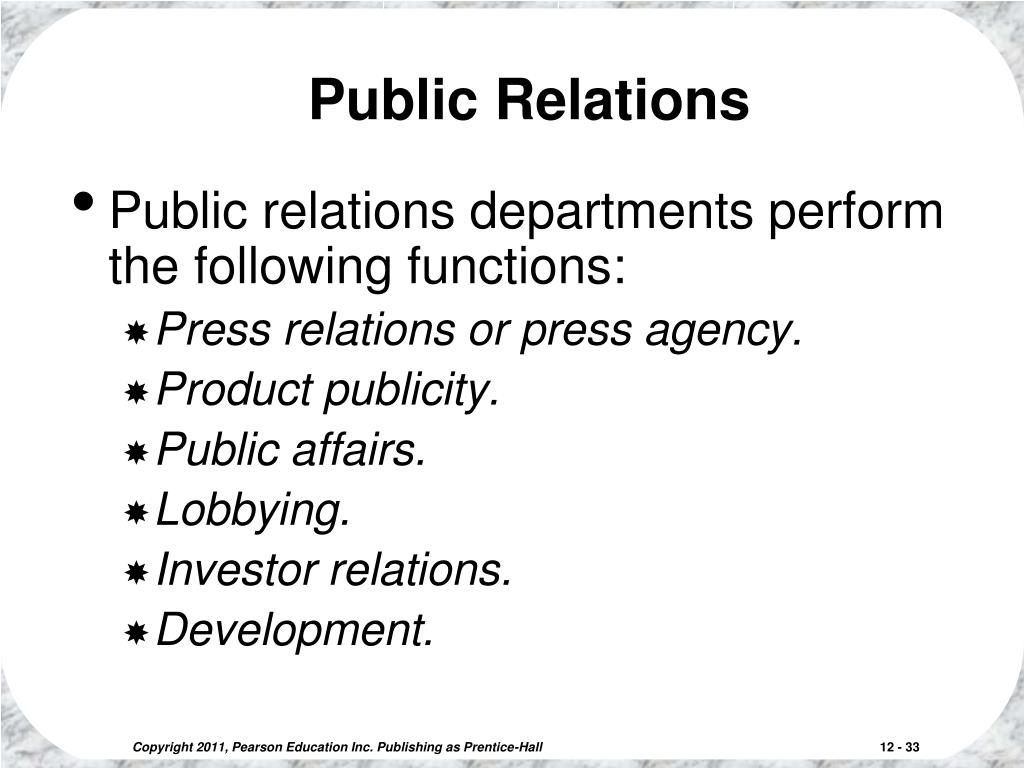 identify public relations opportunities for the product or service We work closely with our clients to establish public relations goals and identify media opportunities, and then create communication programs and implementation strategies to achieve those objectives.