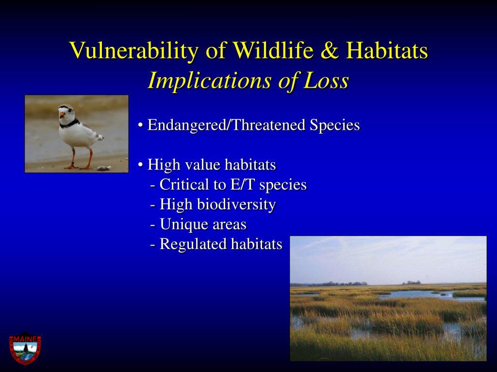 Vulnerability of Wildlife & Habitats