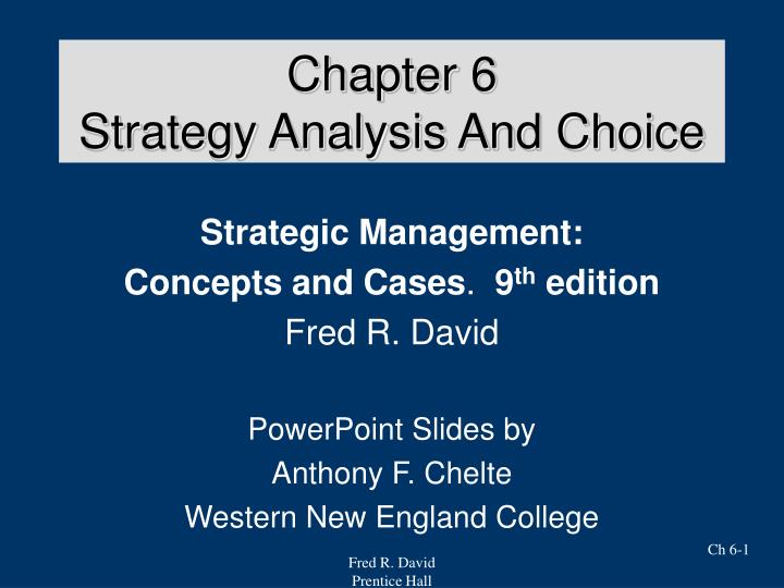 Chapter 6 strategy analysis and choice l.jpg