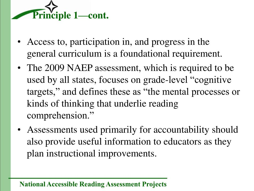 Access to, participation in, and progress in the general curriculum is a foundational requirement.
