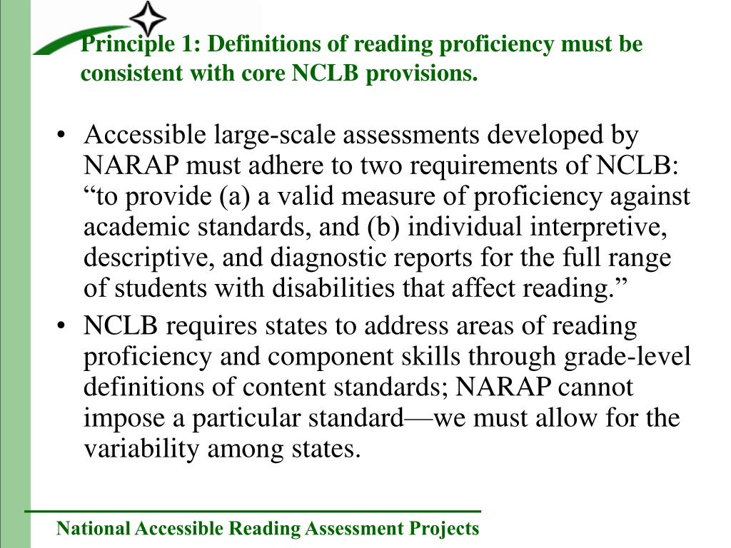 Principle 1: Definitions of reading proficiency must be consistent with core NCLB provisions.