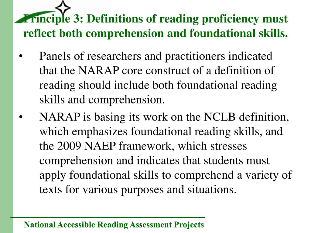 Panels of researchers and practitioners indicated that the NARAP core construct of a definition of reading should include both foundational reading skills and comprehension.