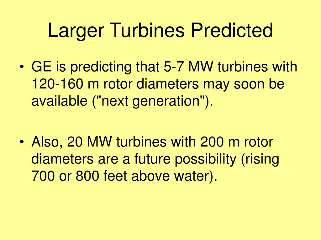 Larger Turbines Predicted