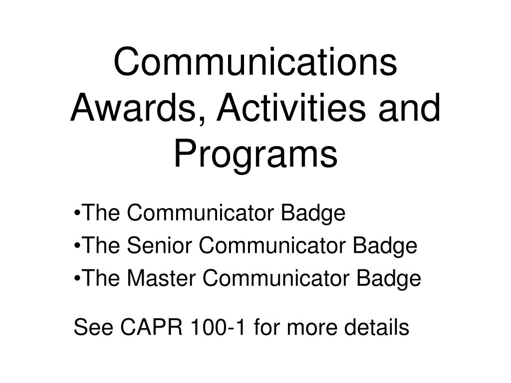 Communications Awards, Activities and Programs