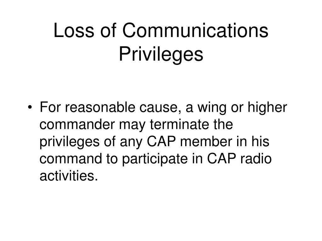 Loss of Communications Privileges