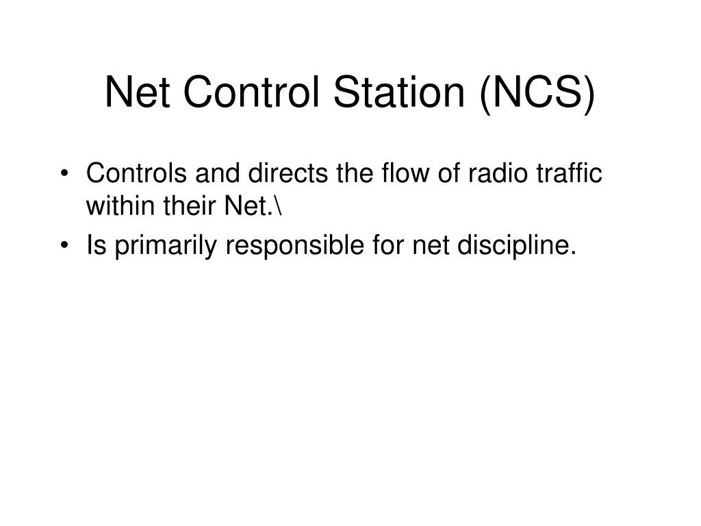 Net Control Station (NCS)