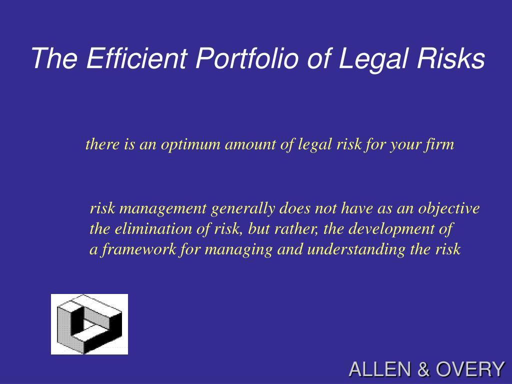 The Efficient Portfolio of Legal Risks