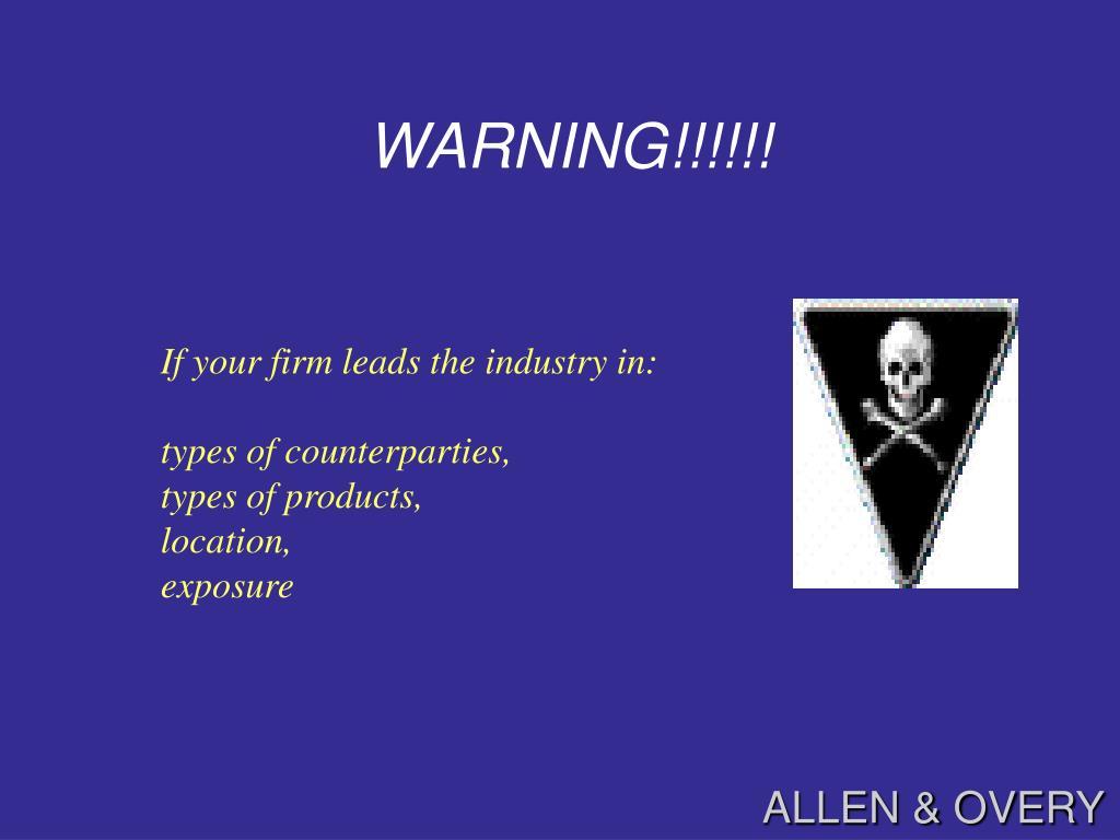 WARNING!!!!!!