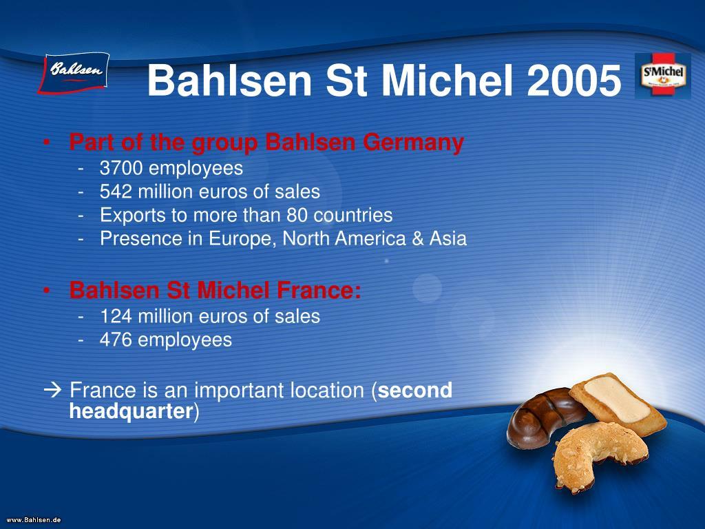 Bahlsen St Michel 2005