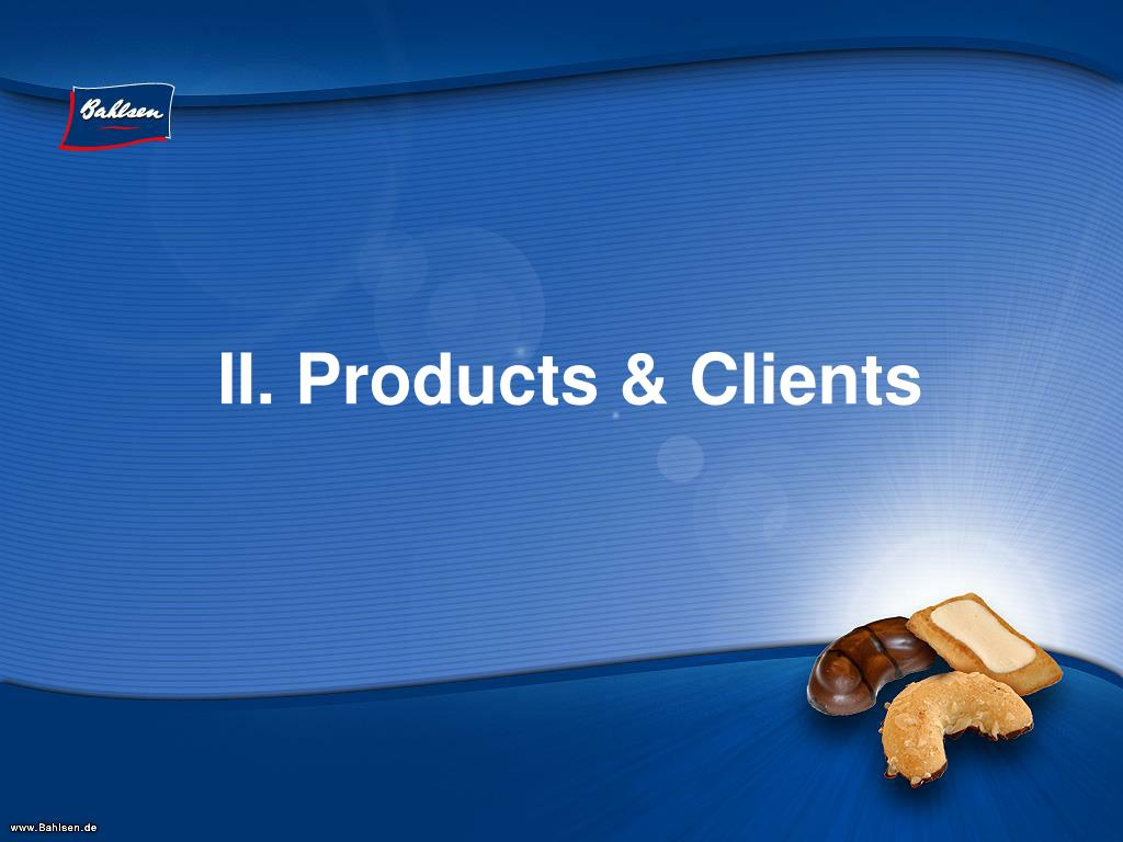 II. Products & Clients