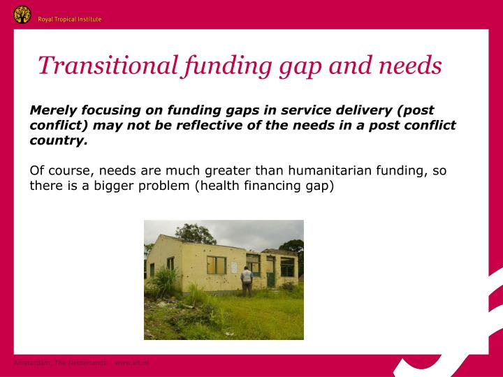 Transitional funding gap and needs