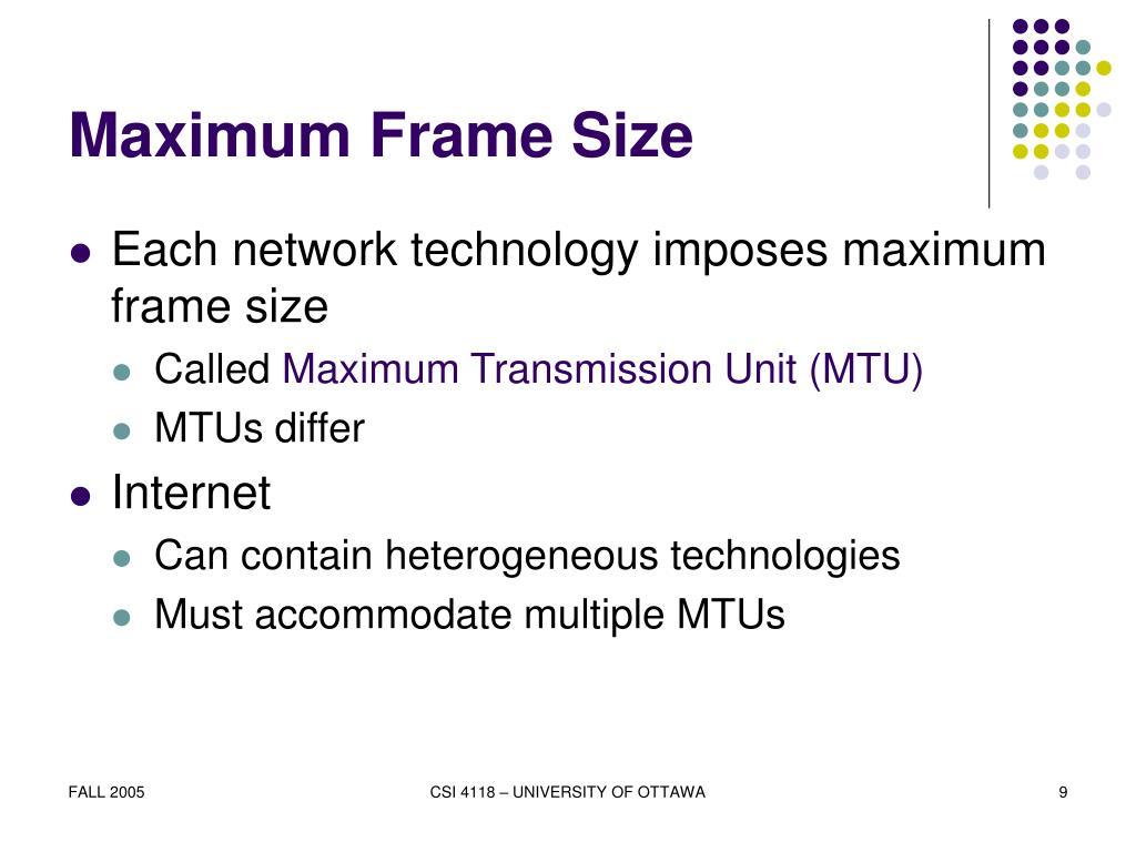 Maximum Frame Size