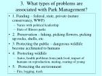 3 what types of problems are associated with park management