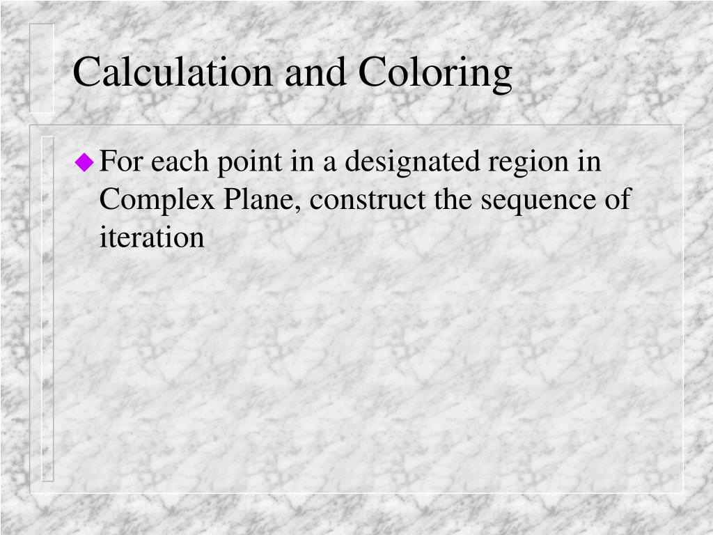 Calculation and Coloring