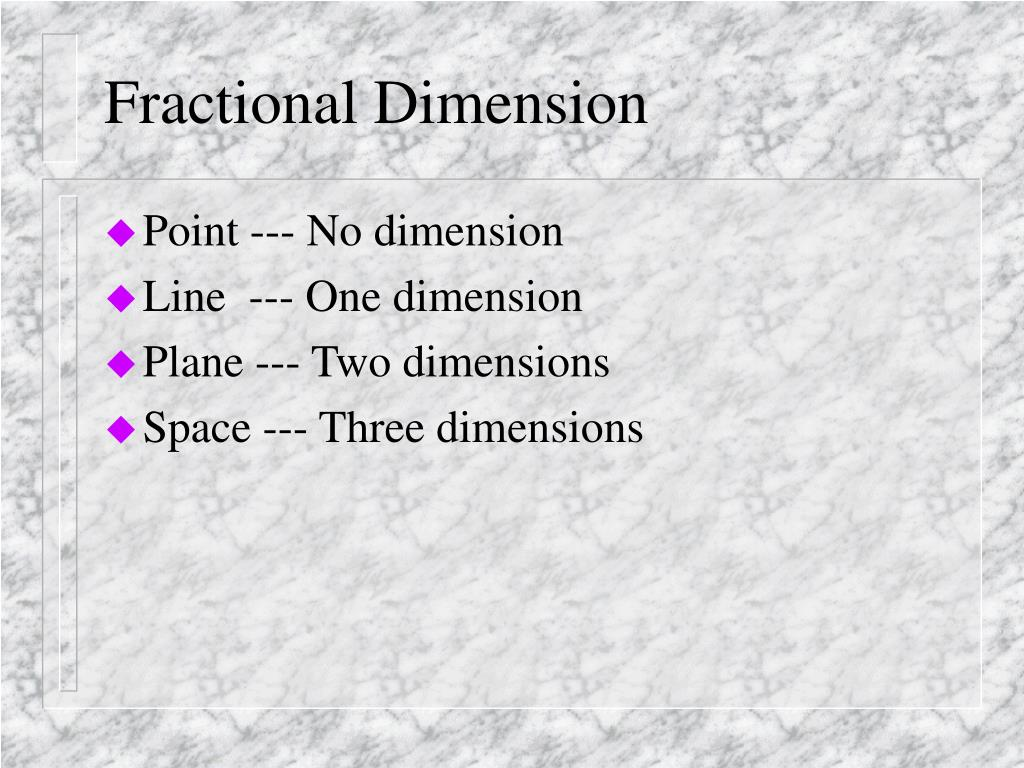 Fractional Dimension
