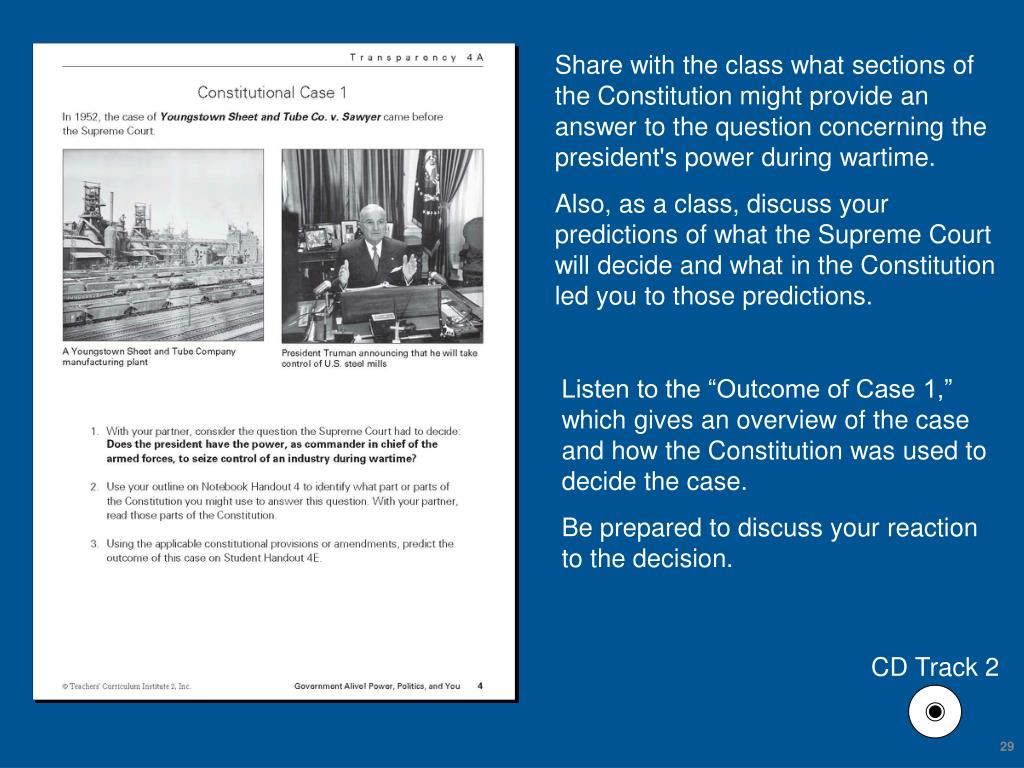 Share with the class what sections of the Constitution might provide an answer to the question concerning the president's power during wartime.