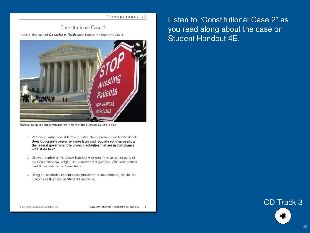 "Listen to ""Constitutional Case 2"" as you read along about the case on Student Handout 4E."