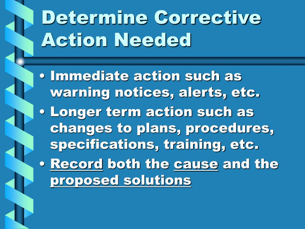 Determine Corrective Action Needed