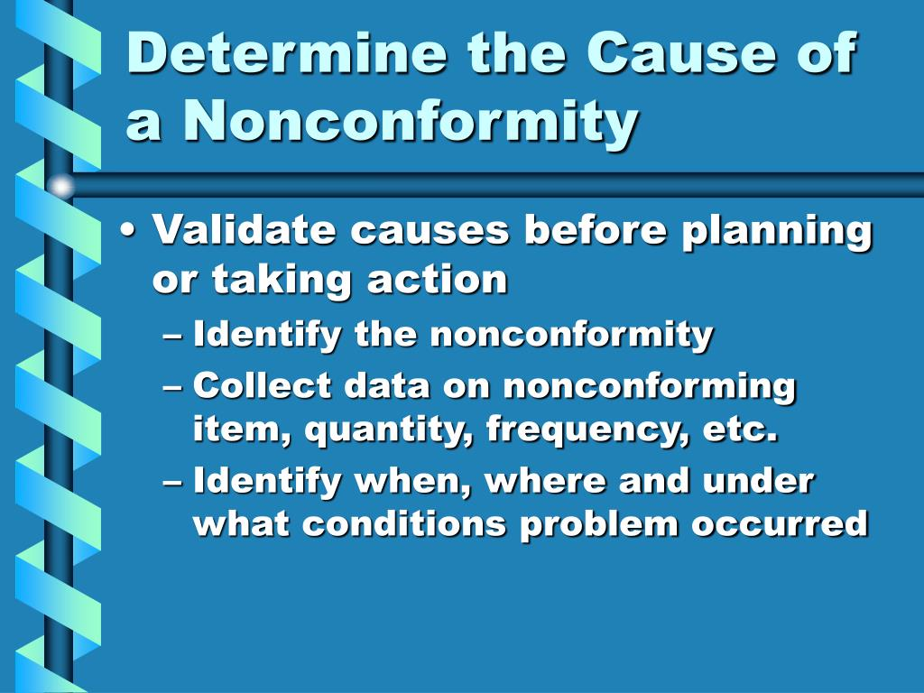 Determine the Cause of a Nonconformity