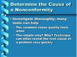 determine the cause of a nonconformity7