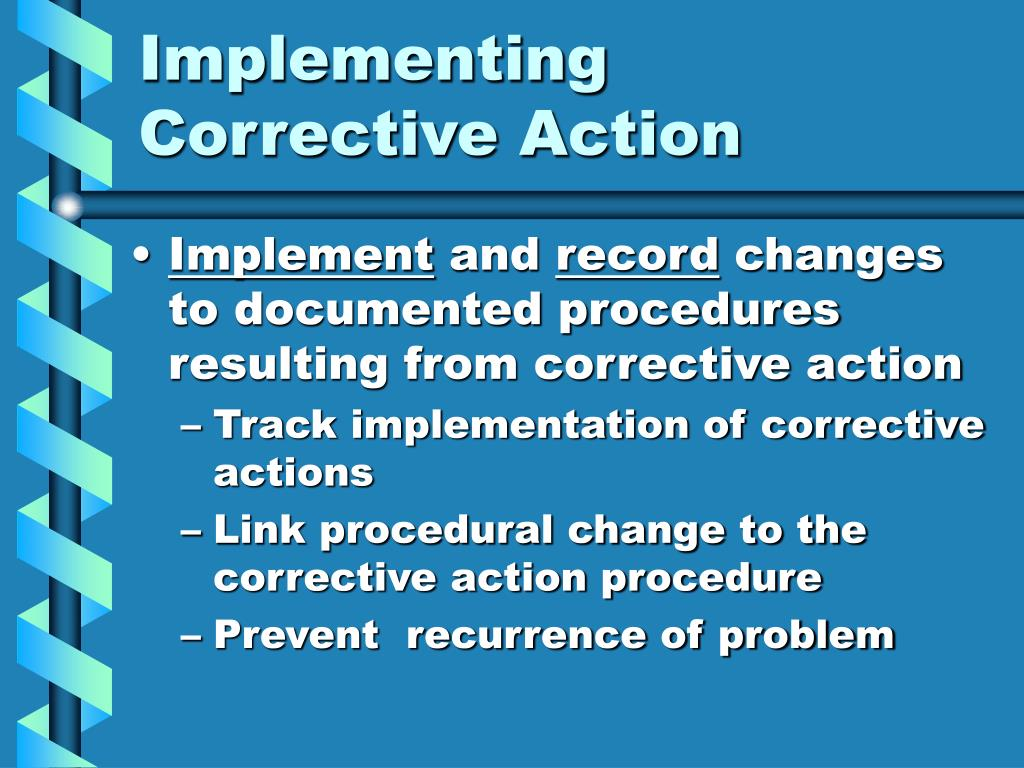 Implementing Corrective Action