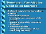 summary can also be used as an exercise