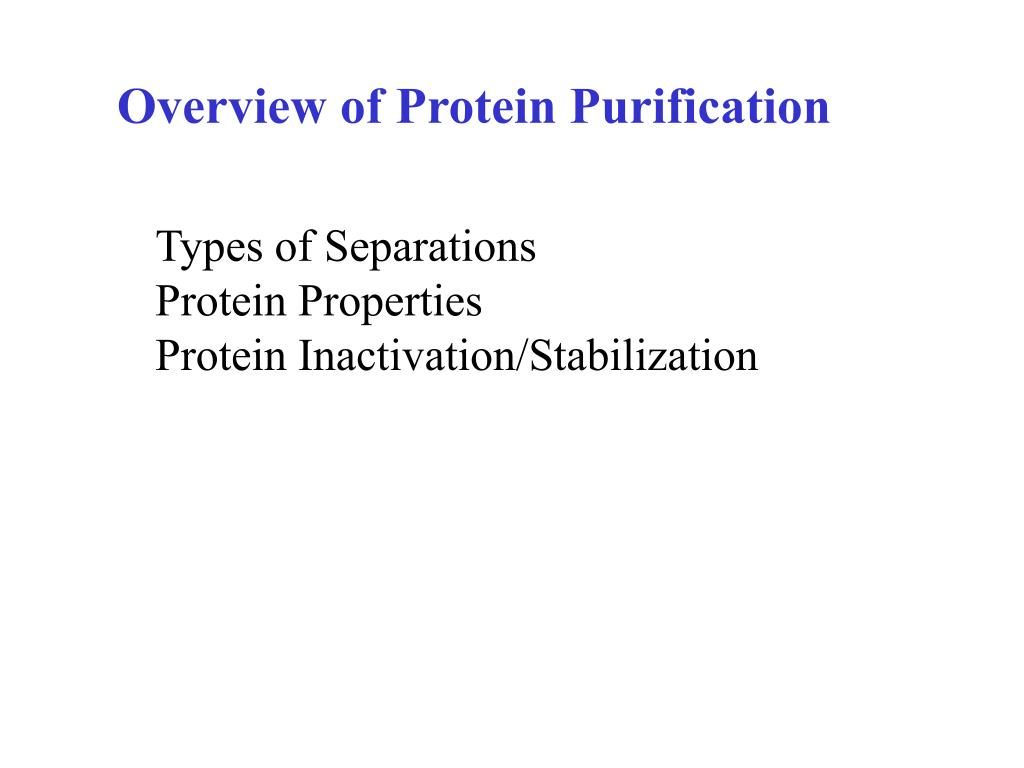 Overview of Protein Purification