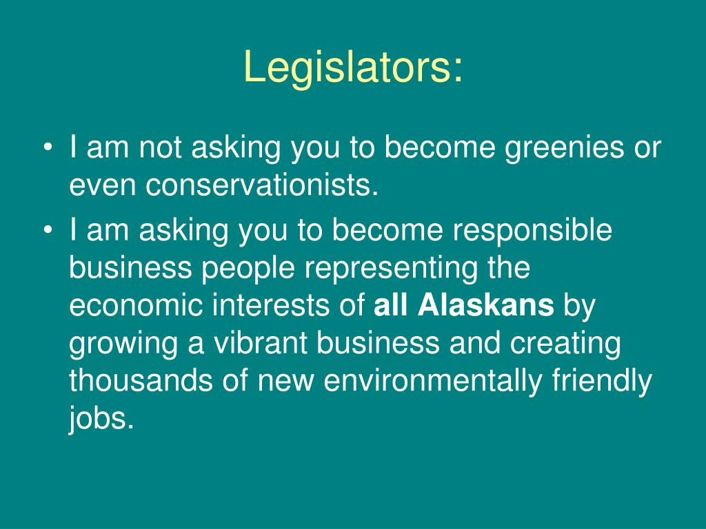 Legislators: