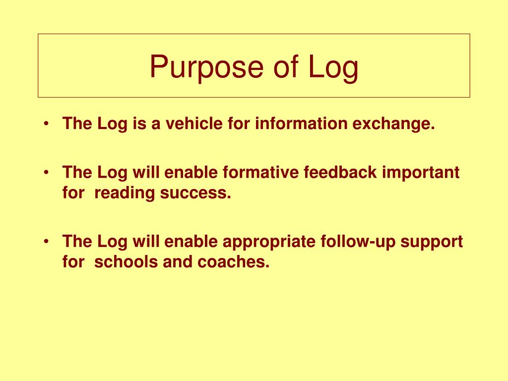 Purpose of Log