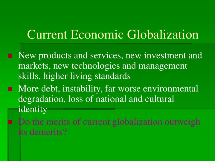 New products and services, new investment and markets, new technologies and management skills, higher living standards