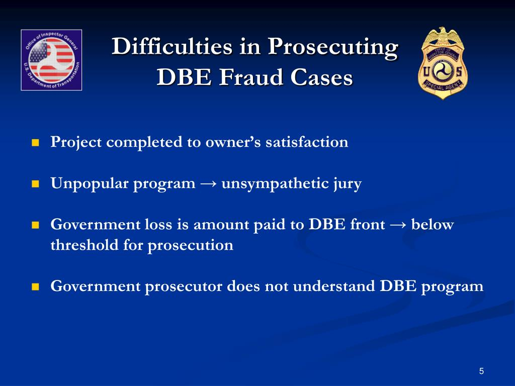 Difficulties in Prosecuting DBE Fraud Cases