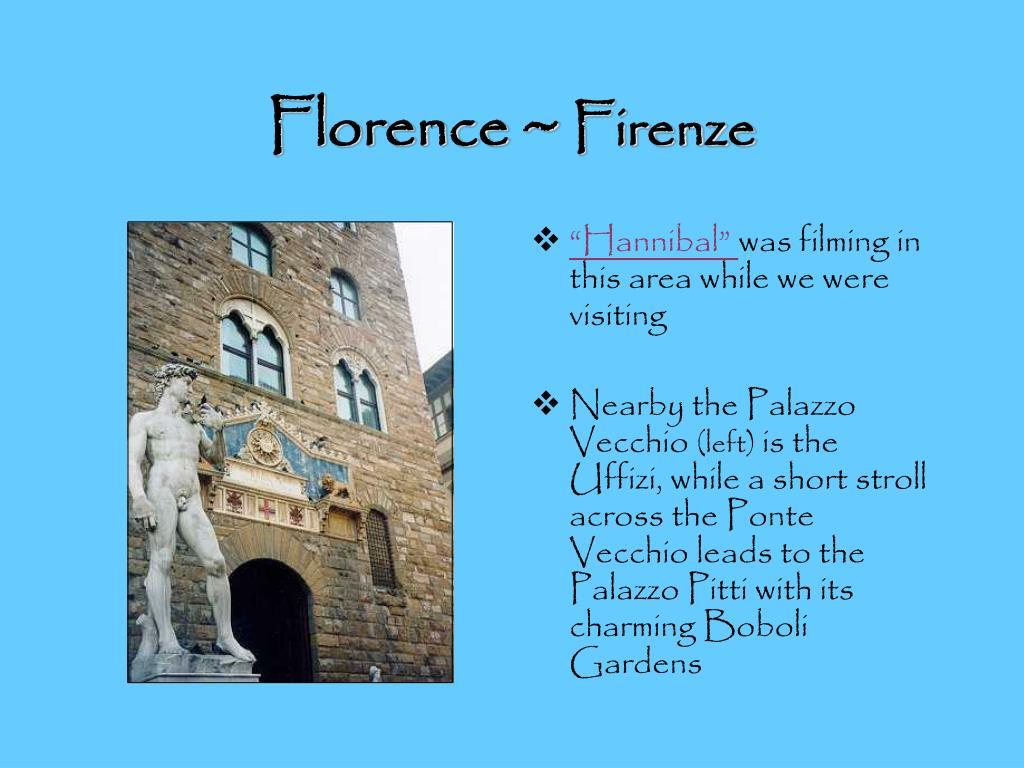 Florence ~