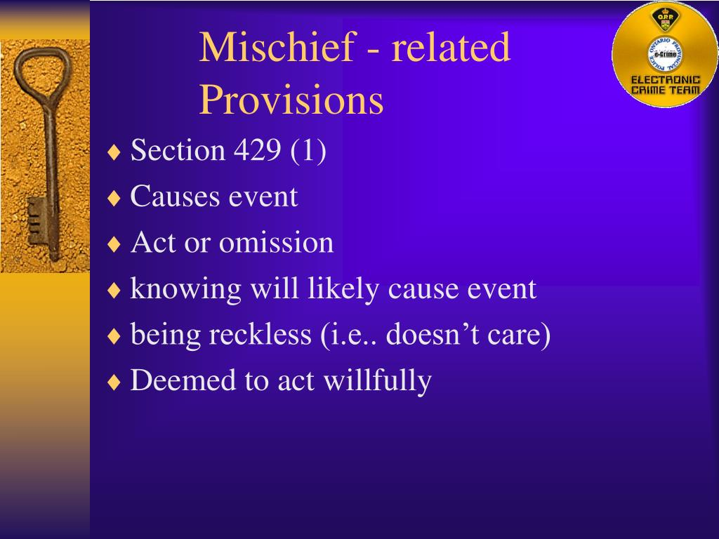 Mischief - related Provisions