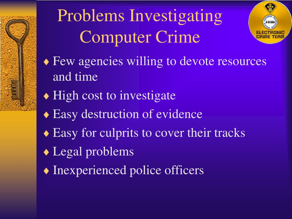 Problems Investigating Computer Crime