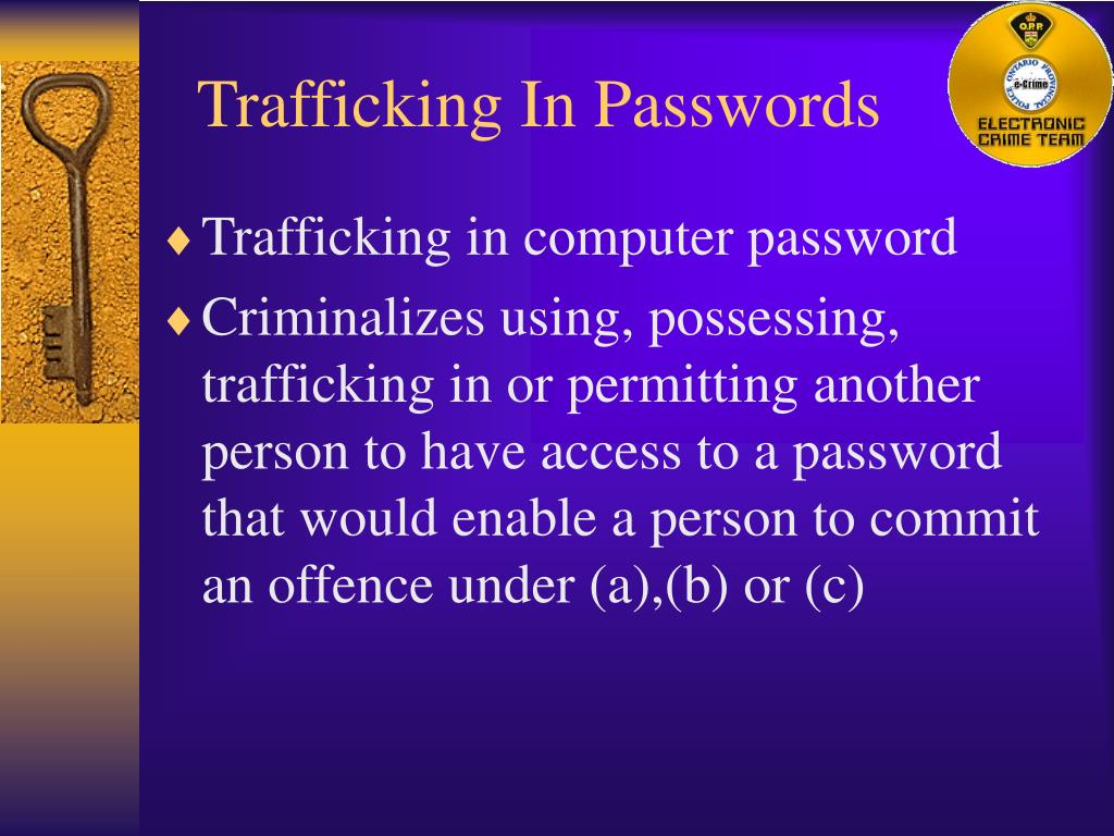 Trafficking In Passwords