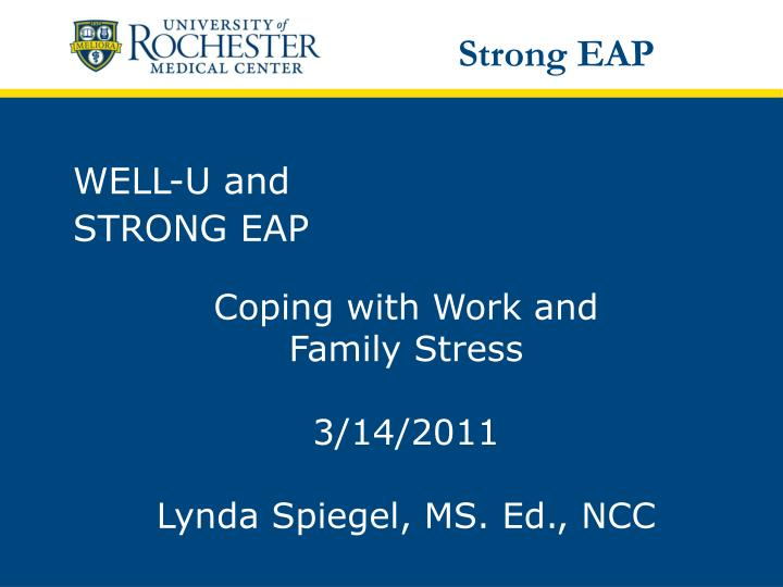 Well u and strong eap