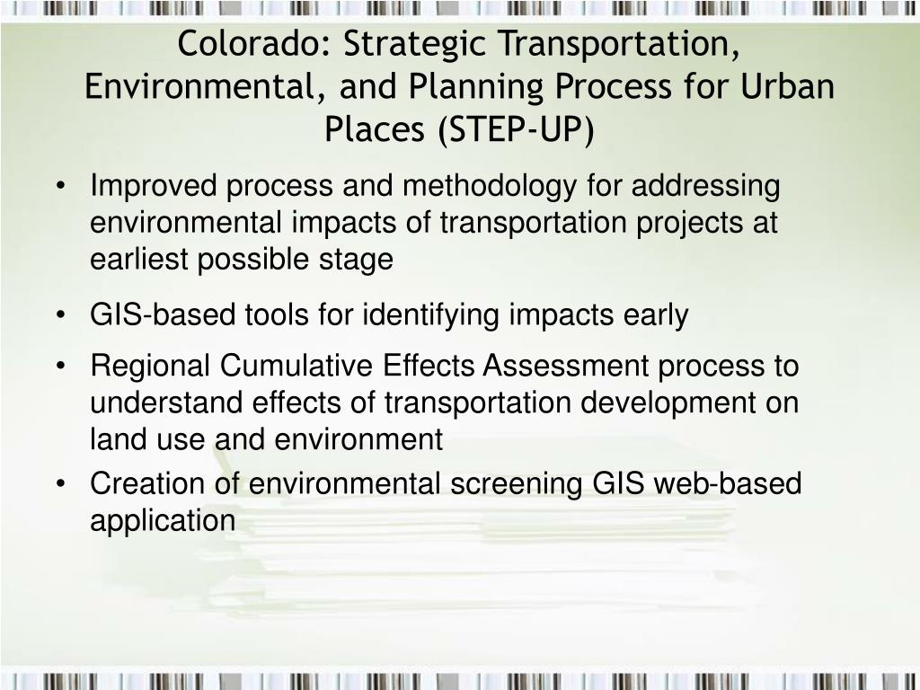Colorado: Strategic Transportation, Environmental, and Planning Process for Urban Places (STEP-UP)