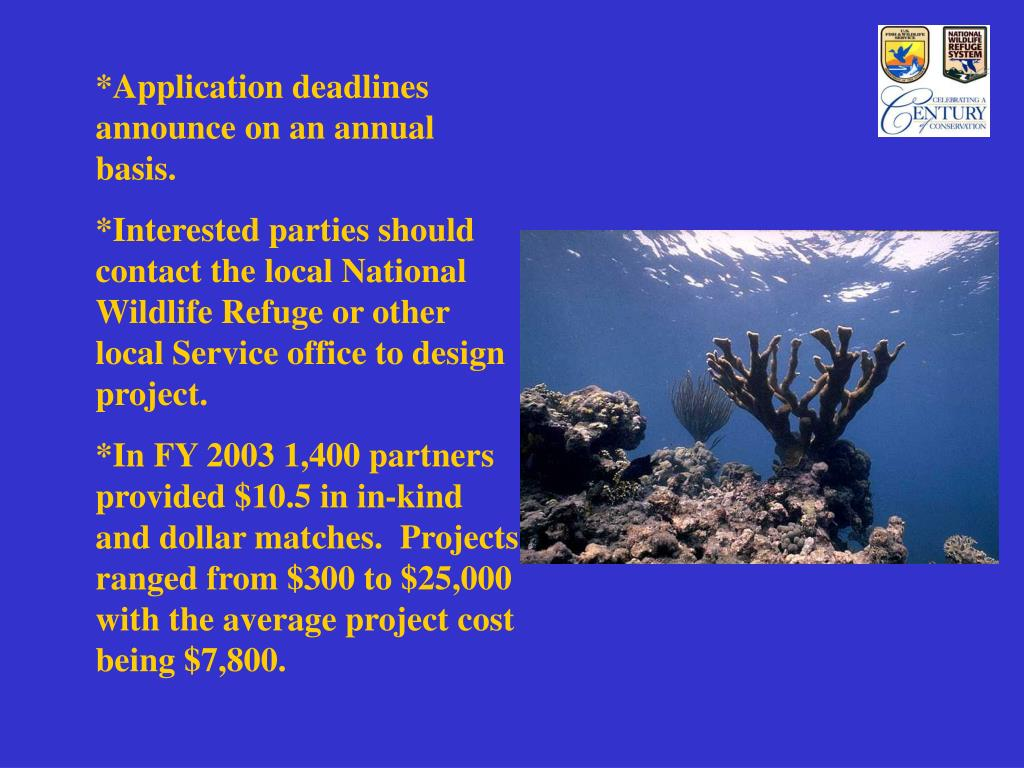 *Application deadlines announce on an annual basis.