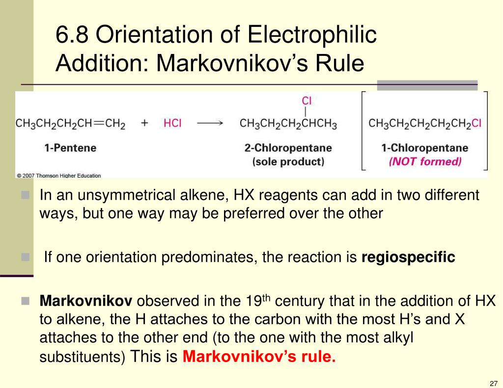 6.8 Orientation of Electrophilic Addition: Markovnikov's Rule