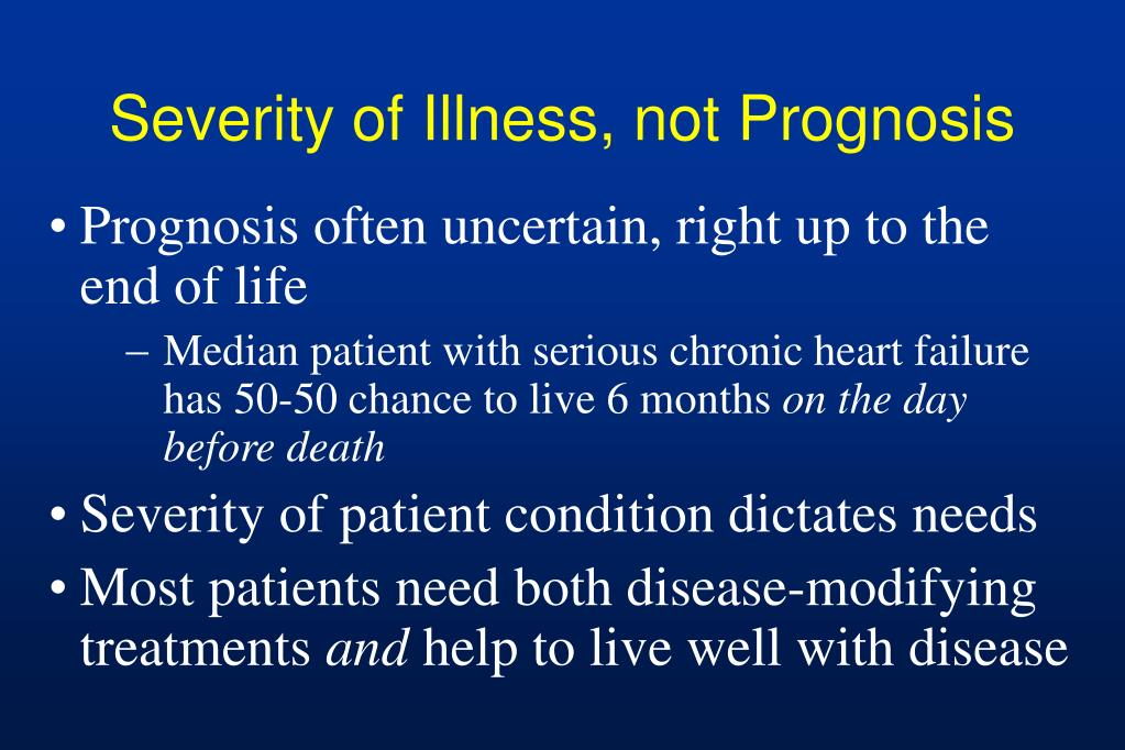 Severity of Illness, not Prognosis
