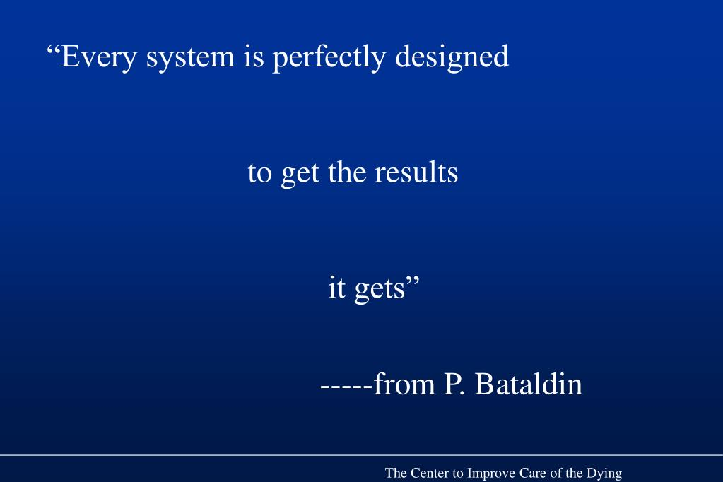 """Every system is perfectly designed"