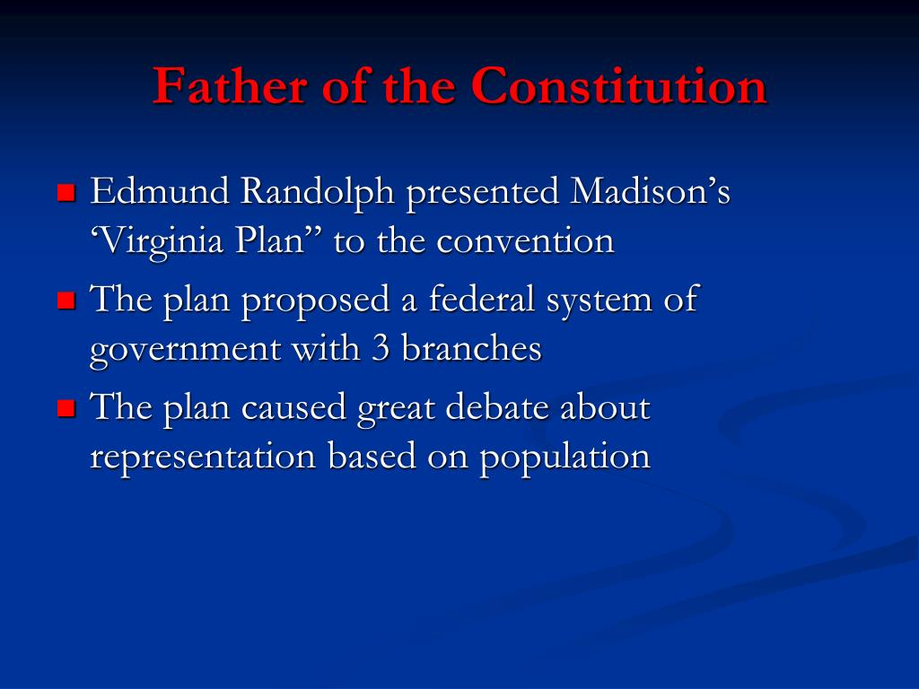 Father of the Constitution