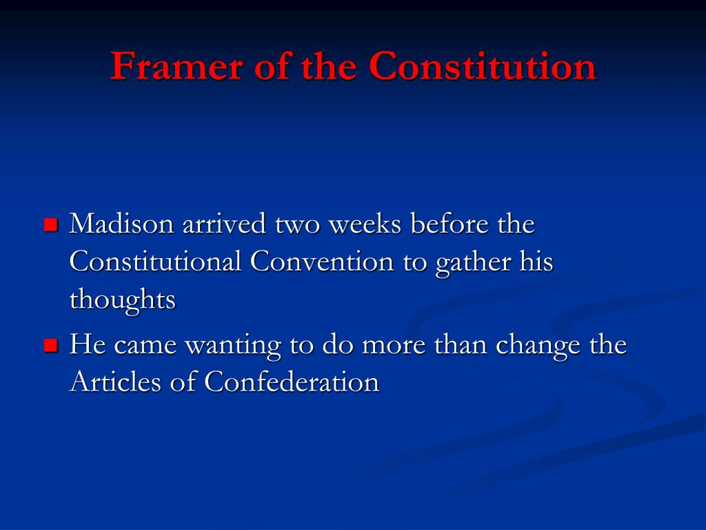 Framer of the Constitution