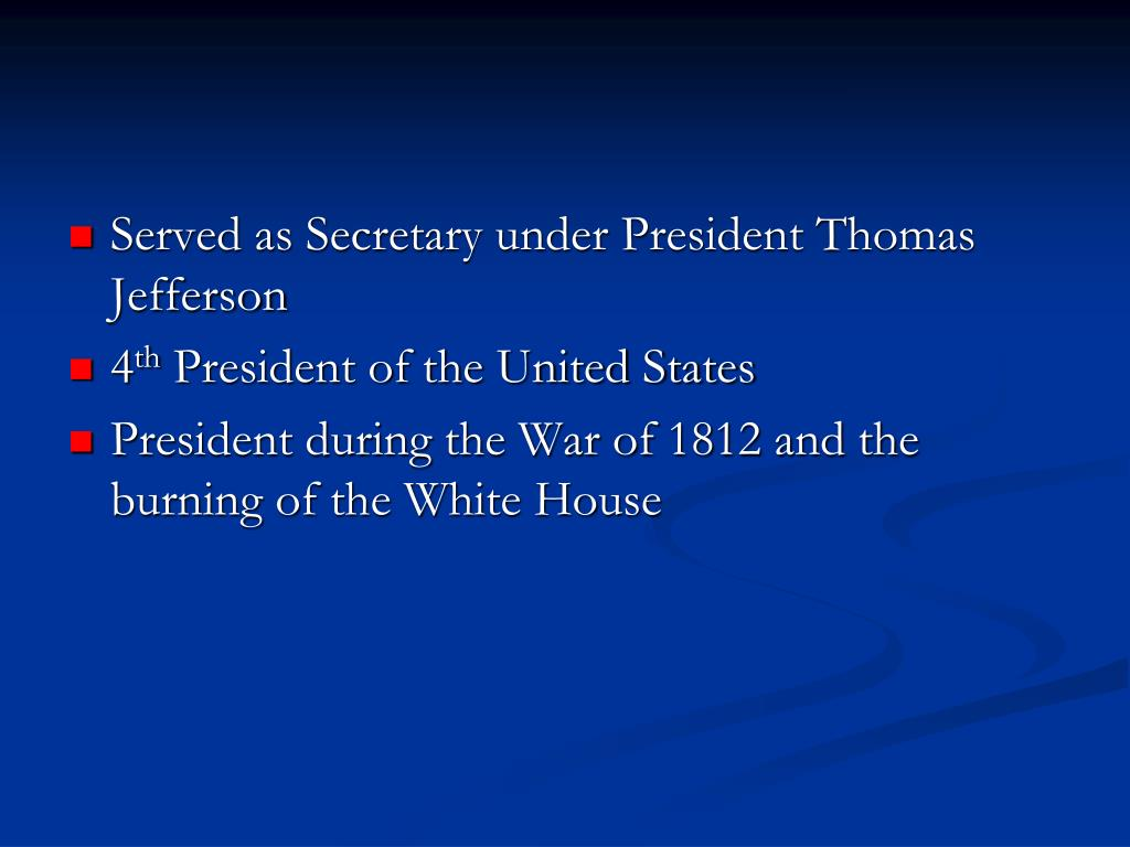 Served as Secretary under President Thomas Jefferson