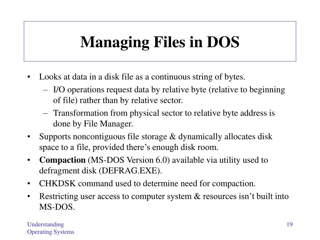 Managing Files in DOS