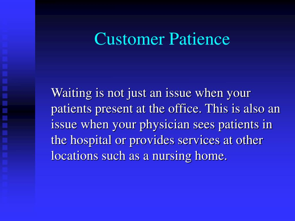 Customer Patience