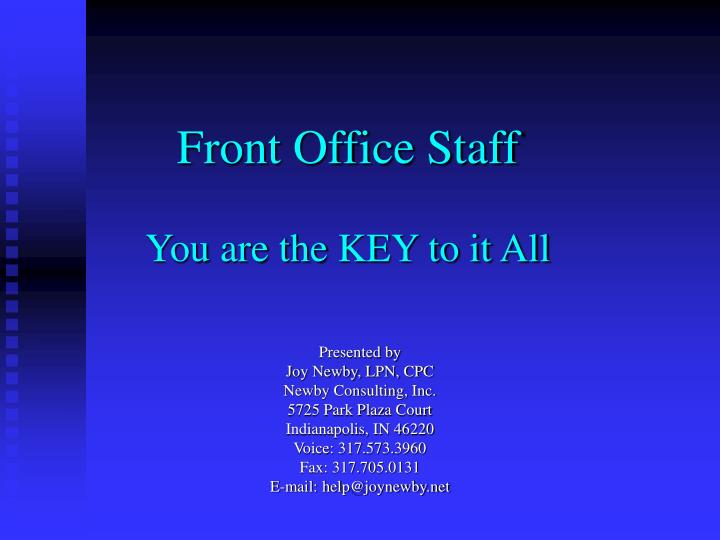 Front office staff you are the key to it all